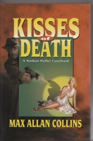 Image for Kisses Of Death: A Nathan Heller Casebook.