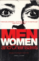 Image for Men, Women And Chainsaws: Gender In The Modern Horror Film.