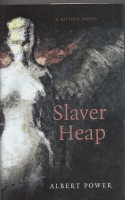 Image for Slaver Heap: A Gothic Novel (signed by the author).