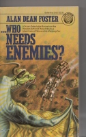 Image for ..Who Needs Enemies?
