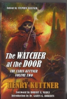 Image for The Watcher At The Door: The Early Kuttner Volume Two.