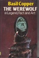 Image for The Werewolf In Legend, Fact And Art (inscribed by the author).