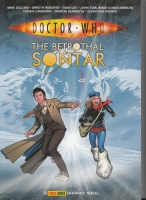 Image for Doctor Who: The Betrothal Of Sontar: Collected Comic Strips From The Pages Of Doctor Who Magazine.
