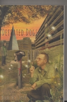 Image for Defeated Dogs (presentation copy from the author).
