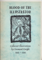 Image for Blood Of The Illustrator: Collected Illustrations By Desmond Knight 1995-1999 (inscribed by Desmond Knight)