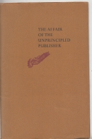 Image for The Affair Of The Unprincipled Publisher By John H. Watson, M.D., As Discovered BY Larence Garland.