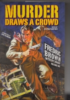 Image for Murder Draws A Crowd: Fredric Brown Mystery Library Volume One.