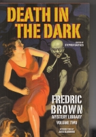 Image for Death In The Dark: Fredric Brown Mystery Library Volume Two.