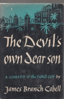 Image for The Devil's Own Dear Son: A Comedy Of The Fatted Calf.