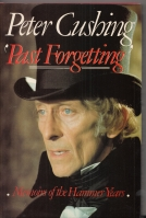 Image for Past Forgetting: Memoirs Of The Hammer Years.