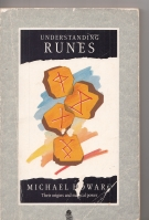 Image for Understanding Runes: Their Origins And Magical Power.