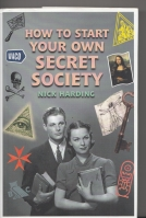 Image for How To Start Your Own Secret Society.