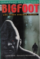 Image for Bigfoot And Other Strange Beasts (Graphic Mysteries).