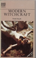 Image for Modern Witchcraft: The Fascinating Story Of The Rebirth Of Paganism And Magic.