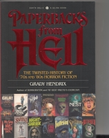 Image for Paperbacks From Hell: The Twisted History of '70s and '80s Horror Fiction.