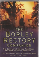 Image for The Borley Rectory Companion: The Complete Guide To 'The Most Haunted House In England',