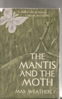 Image for The Mantis And The Moth.