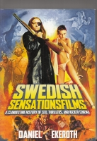 Image for Swedish SensationsFilms: A Clandestine History Of Sex, Thrillers And Kickers Cinema.