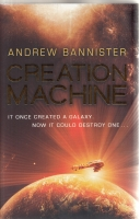 Image for Creation Machine: A Novel Of The Spin.