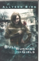 Image for Bull Running For Girls (signed by author and artist).
