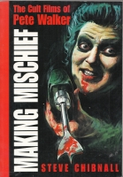 Image for Making Mischiel: The Cult Films Of Pete Walker.
