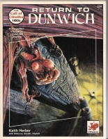Image for Return To Dunwich: Adventures And Background For A Forgotten Village In Lovecraft Country (Call of Cthulhu Roleplaying Game).