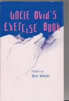 Image for Uncle Ovid's Exercise Book: Fictions (with best author inscription ever!).