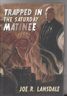 Image for Trapped In The Saturday Matinee (200-copy signed/limited)..