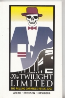 Image for The Twilight Limited: The Rolling Darkness Revue 2007.