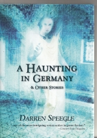 Image for A Haunting In Germany And Other Stories.