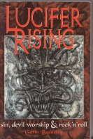 Image for Lucifer Rising: Sin, Devil Worship & Rock 'n' roll.