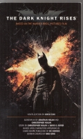 Image for The Dark Knight Rises: The Official Movie Novelization (film tie-in)..