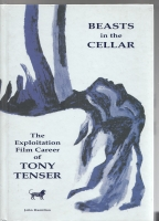 Image for Beasts In The Cellar: The Exploitation Film Career of Tony Tenser (signed/limited).