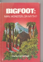 Image for Bigfoot: Man, Monster, or Myth?