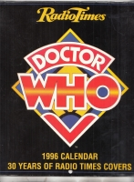 Image for Radio Times Doctor Who 1996 Calendar: 30 Years of Radio Times Covers (signed by Doctor Who).