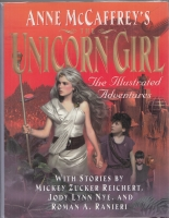 Image for Anne McCaffrey's Unicorn Girl: The Illustrated Adventures (signed by Anne McCaffrey).
