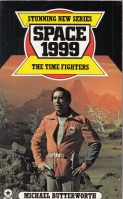 Image for Space 1999: The Time Fighters.