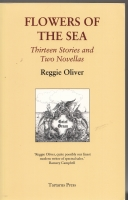 Image for Flowers Of The Sea: Thirteen Stories And Two Novellas (signed/numbered).