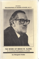 Image for The Work of Brian W. Aldiss: An Annotated Bibliography And Guide (a copy from the author's library).