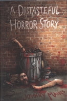 Image for A Distasteful Horror Story (80-copy signed/limited).