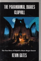 Image for The Paranormal Diaries: Clophill: The True Story of Clophill's Black Magic Church (inscribed to Hugh Lamb).