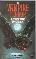 Image for The Vampire Terror And Other True Mysteries.