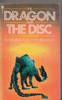 Image for The Dragon And The Disc: An Investigation Into The Totally Fantastic (Hugh Lamb's copy).