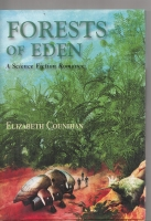 Image for Forests Of Eden: A Science Fiction Romance (signed/limited + dj).