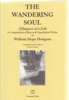 Image for The Wandering Soul: Glimpses Of A Life, A Compendium Of Rare And Unpublished Works (and) The Lost Poetry [two volumes]