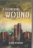 Image for A Flowering Wound.