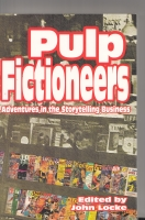 Image for Pulp Fictioneers: Adventures In The Storytelling Business.
