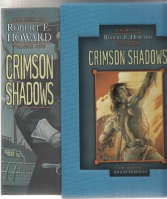 Image for The Best of Robert E. Howard Volume One: Crimson Shadows (signed/slipcased).