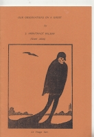 Image for Our Observations On A Ghost (50-copy edition: inscribed to Hugh Lamb).