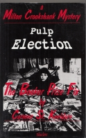 Image for The Booker Prize Fix/Pulp Election: A Milton Crookshank Mystery.